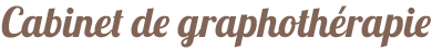 Cabinet de Graphothérapie -Villennes sur Seine – 78